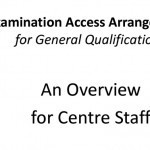 An Overview of Access Arrangements for Centre Staff
